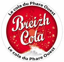 Breizh Cola, le cola du Phare Ouest